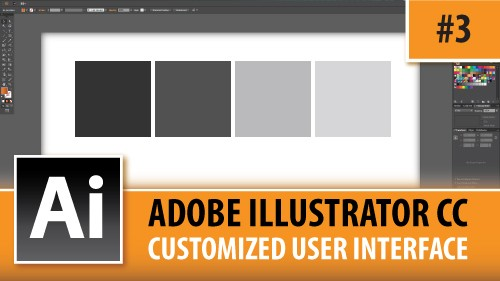 Adobe Illustrator CC 2014 – Customized User Interface – Episode #3