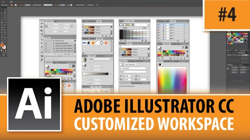 Adobe Illustrator CC 2014 – Customized Workspaces – Episode #4