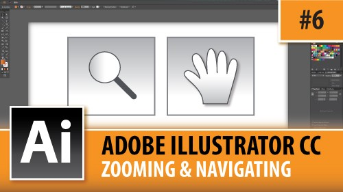 Adobe Illustrator CC 2014 – Zooming & Navigating – Episode #6