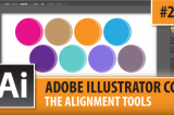 Adobe Illustrator CC 2015 – The Alignment Tools – Episode #24